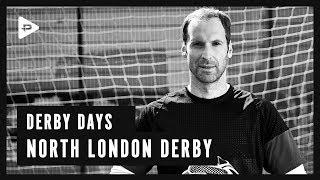 Derby Days - Petr Cech | North London Derby