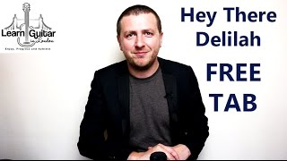 Hey There Delilah - Guitar Lesson - Free TAB - Plain White T