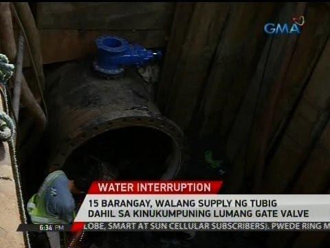 24 Oras: 15 barangay, walang supply ng tubig dahil sa kinukumpuning lumang gate valve