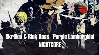 Skrillex & Rick Ross - Purple Lamborghini (Nightcore)