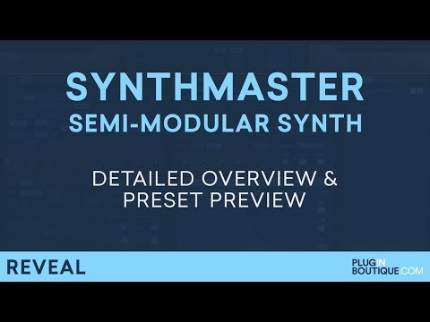SynthMaster 2.9 by KV331   How To Tutorial Overview & Presets   Semi-Modular Soft Synth