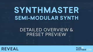 SynthMaster 29 by KV331 | How To Tutorial Overview Presets | Semi-Modular Soft Synth