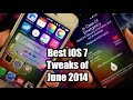 Best iOS 7 Cydia Tweaks for June 2014