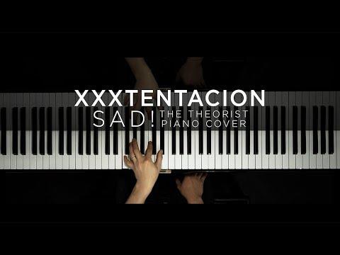 XXXTENTACION  SAD!  The Theorist Piano