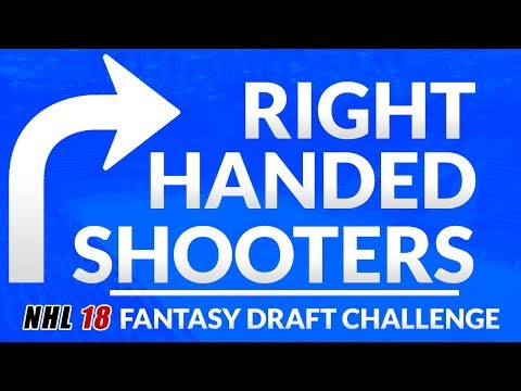 RIGHT HANDED ONLY DRAFT!! (NHL 18 Fantasy Draft Challenge)