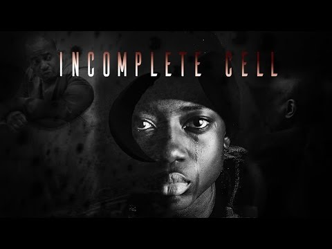 INCOMPLETE CELL - Award Winning Sickle Cell Documentary