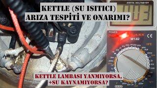 Kettle arızası nasıl anlaşılır, Su ısıtıcı tamiri nasıl yapılır, Kettle arıza tamiri,