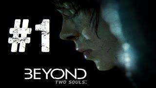 Beyond Dos Almas | Let´s Play en Español | Capitulo 1