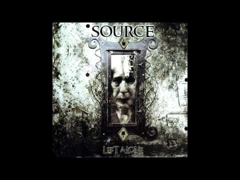 Source - Left Alone (Full album HQ)