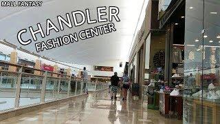 CHANDLER FASHION CENTER, CHANDLER, AZ - MALL FANTASY