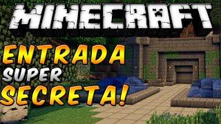 Minecraft - Como hacer una entrada super ESCONDIDA! (SECRETA) - ESPAÑOL TUTORIAL