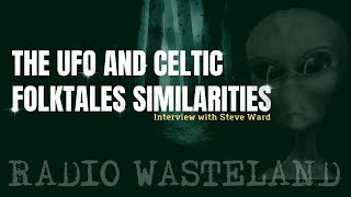 The UFO and Celtic Folktales Similarities   High Strangeness Factor