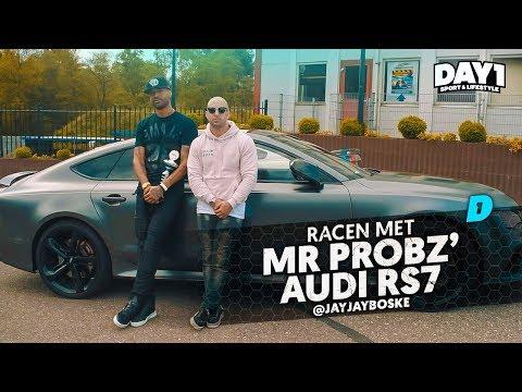 #DAY1 Special || RACEN op circuit met 700PK Audi RS7 van Mr. Probz