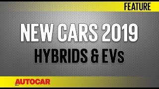 Gambar cover New Cars 2019 - Upcoming Hybrid & Electric Vehicles   Autocar India