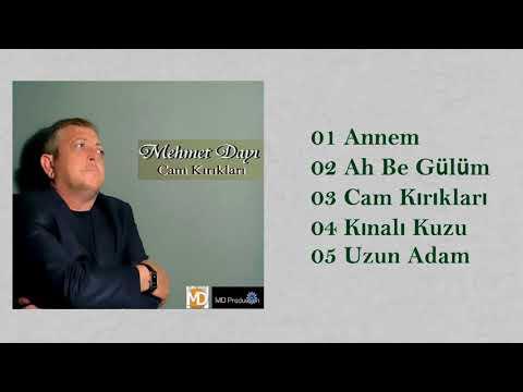 Mehmet Dayı - Cam Kırıkları (Full Albüm)