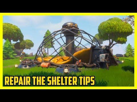 Repair The Shelter Tips And Tricks | Fortnite Save The World
