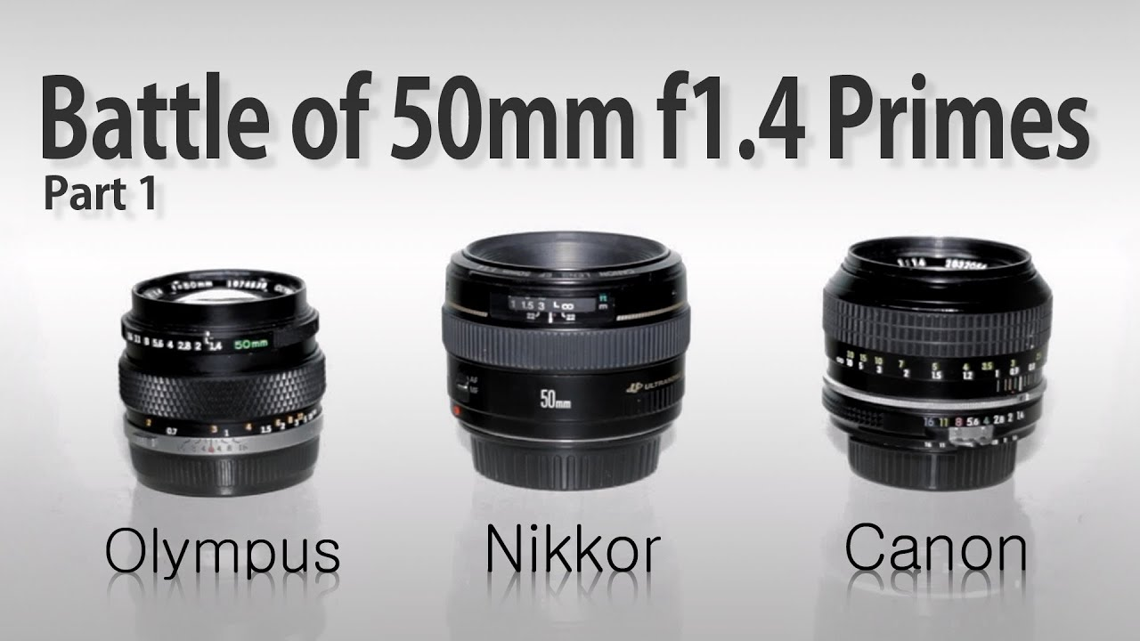 BATTLE of 50mm f/1.4 PRIMES. Olympus vs Canon vs Nikon | Cheap ...