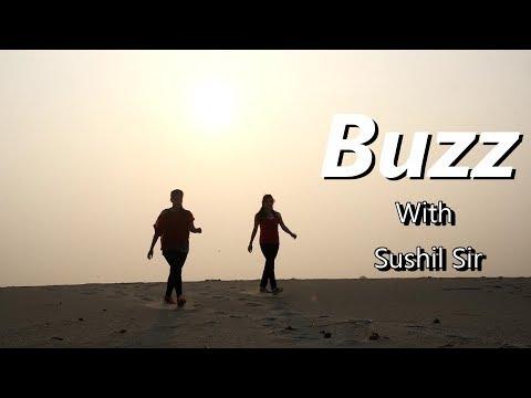 Buzz || Feat Badshah || Priyank Sharma || Sushil Sir