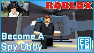 THE NAMES BOND, FRASER BOND 00ROBUXS!!! Roblox Become A Spy Obby by Fat Paps