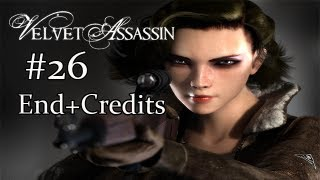 Velvet Assassin - Gameplay/Walkthrough [Pc] Part 26 End+Credits