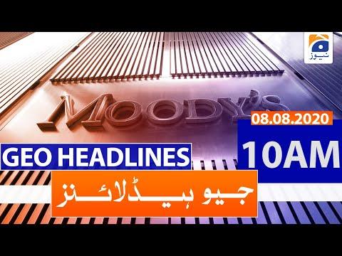 Geo Headlines 10 AM   8th August 2020