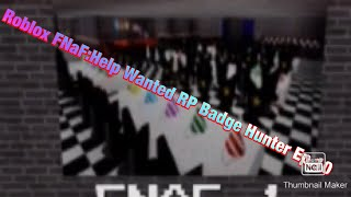 How to find all the badges in Roblox FNaF: Help Wanted RP