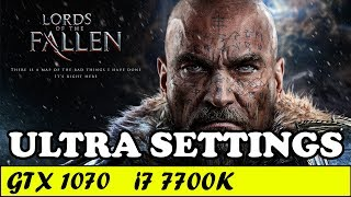 Lords of the Fallen (Ultra Settings) | GTX 1070 + i7 7700K [1080p 60fps]