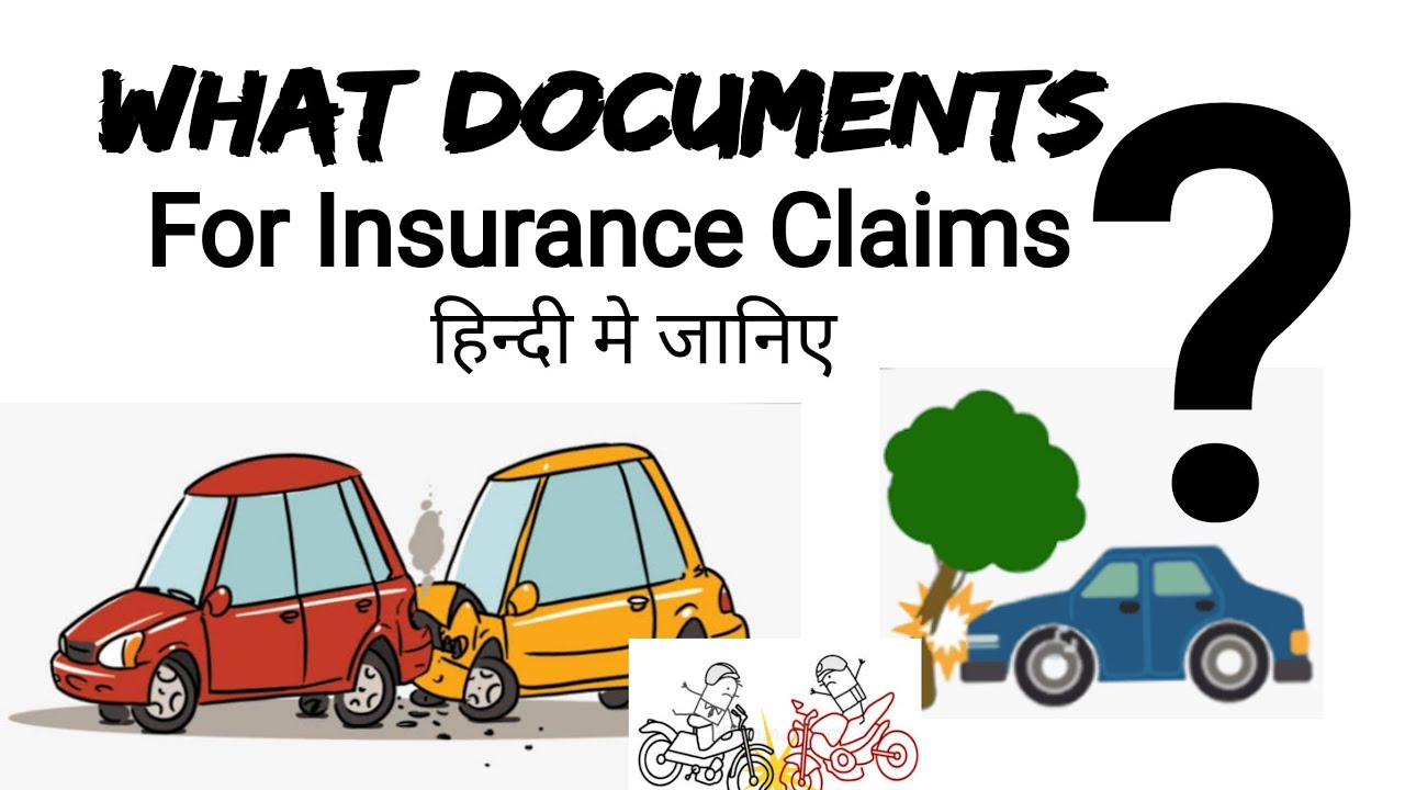 What documents are required for Insurance Motor/Car /Private vehicle's Insurance claim - YouTube