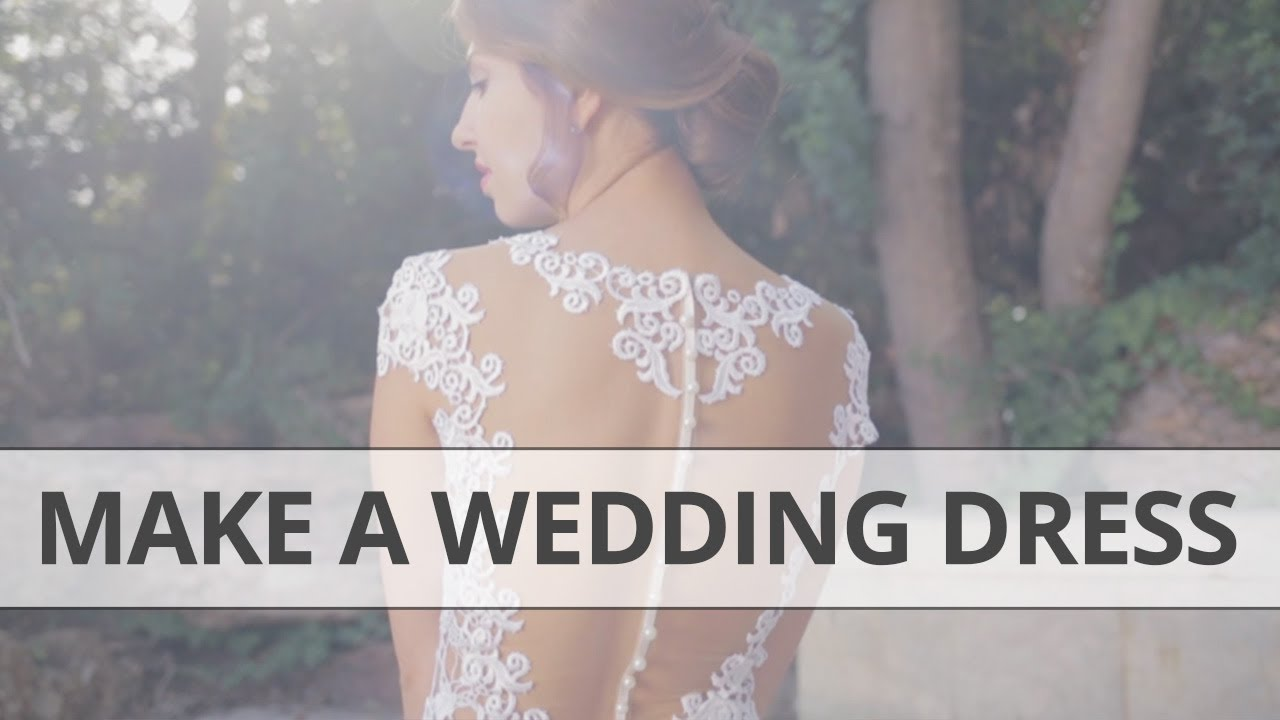 How to make your own Wedding Dress DIY - YouTube