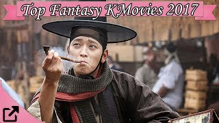 Video Top 10 Fantasy Korean Movies 2017 (All The Time) download MP3, 3GP, MP4, WEBM, AVI, FLV April 2018