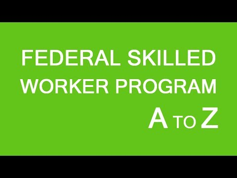 Federal Skilled Worker Immigration Program. A-Z. LP Group Canada