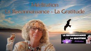 Méditation La Reconnaissance