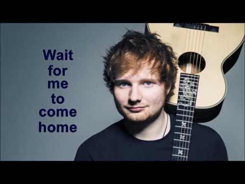 Finish the Lyrics [Ed Sheeran]