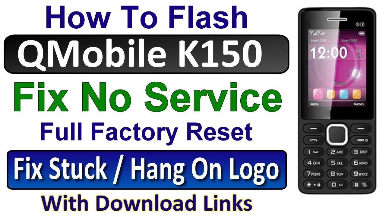 QMobile K150 Registration Failed, Sim Card Error, No Network, No Service  Solution, Flash By Tahir TV