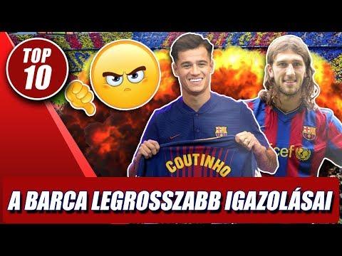 A Barcelona 10 LEGROSSZABB igazolása!