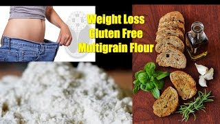 How To Make Weight Loss Gluten Free Multigrain Flour | Healthy Food | By Wow ! Healthy Desi Food #
