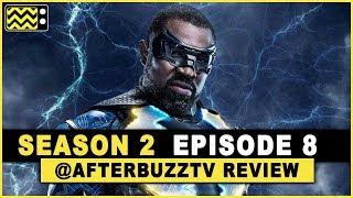 Black Lightning Season 2 Episode 8 Review & After Show