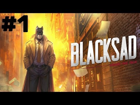 Blacksad: Under the Skin Walkthrough part 1