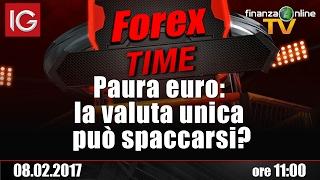 Forex Time - Paura euro: la valuta unica può spaccarsi?