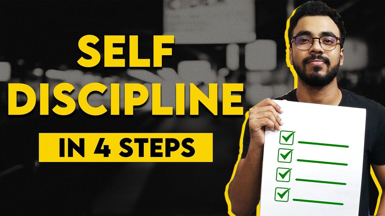 SELF DISCIPLINE in 4 Simple Steps | अनुशासन का SECRET