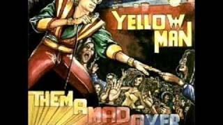 Watch Yellowman Them A Mad Over Me video