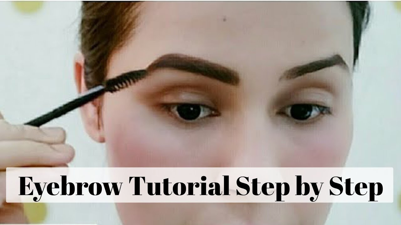HOW To:Thick Eyebrow Tutorial Step by Step | Eyebrow ...