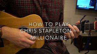 Millionaire // Chris Stapleton // Easy Guitar Lesson