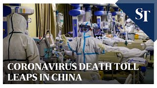 Coronavirus death toll leaps in China | The Straits Times