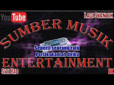 Karaoke Dj Lagi Syantik - Siti Badriah Kn7000