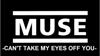 MUSE- Can't Take My Eyes Off You (cover with tab)