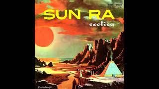 Sun Ra – Exotica [Full Album] (Vol. 1 & 2)