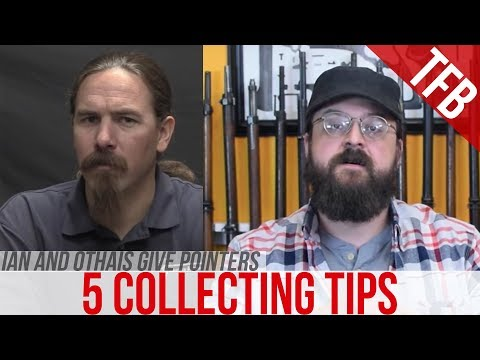 5 Tips For Gun Collecting With Ian McCollum (Forgotten Weapons) And Othais (C&Rsenal)