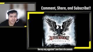 Alter Bridge - Blackbird | UN-EDITED REACTION!!