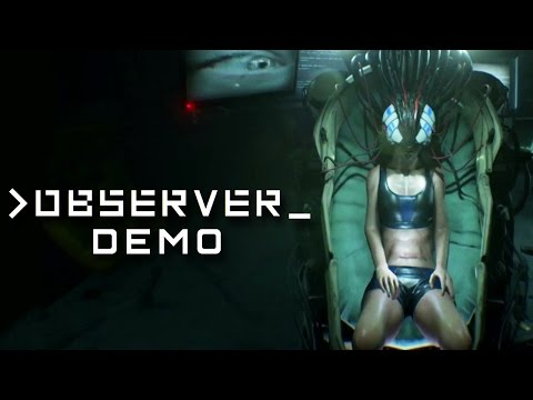 """OBSERVER - Demo - From the """"Layers of Fear"""" Devs"""